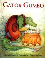 Gator Gumbo : A Spicy-hot Tale