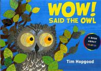 Wow! said the owl Book Cover