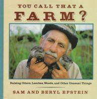 You Call That A Farm?