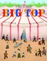 To The Big Top