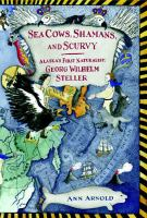 Sea Cows, Shamans, and Scurvy