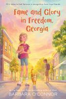 Fame and Glory in Freedom, Georgia