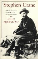 Stephen Crane : A Critical Biography (revised Edition)