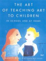 The Art of Teaching Art to Children in School and at Home