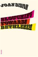 Slouching Towards Bethlehem [GRPL Book Club]