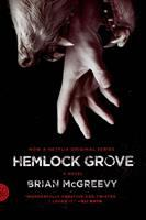 Hemlock Grove Or, the Wise Wolf
