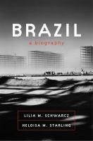 Brazil--a Biography