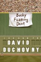 Bucky F&% Ing Dent