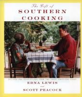 The gift of Southern cooking : recipes and revelations from two great Southern cooks