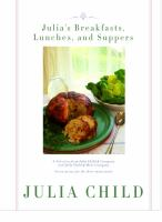 Julia's Breakfasts, Lunches, and Suppers