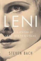 Leni : the life and work of Leni Riefenstahl