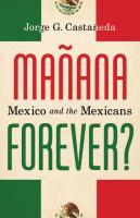 Mañana Forever?