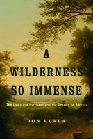 A Wilderness So Immense