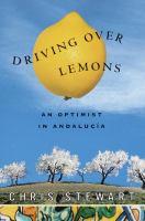 Driving over lemons : an optimist in Andalucia