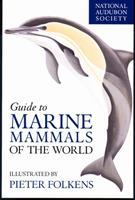 Guide to Marine Mammals of the World
