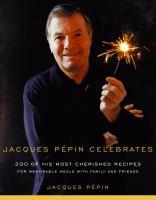 Jacques P�epin Celebrates