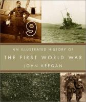 Illustrated History of the First World War