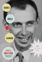 Genes, Girls and Gamow