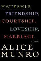 Hateship, Friendship, Courtship, Loveship, Marriage