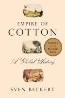 Cover of Empire of Cotton: A Global
