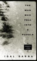 The Man Who Fell Into A Puddle