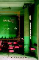 Loosing My Espanish