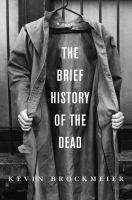 Favorite read that I refer to a lot but can never remember the title: A Brief History of the Dead by Kevin Brockmeier, June 2008