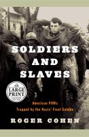 Soldiers and Slaves