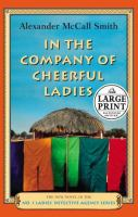In the Company of Cheerful Ladies |Alexander McCall Smith