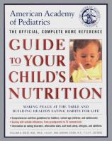 American Academy of Pediatrics Guide to your Child's Nutrition
