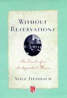 Without reservations : the travels of an independent woman