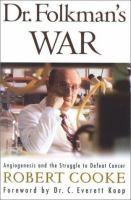 Dr. Folkman's War