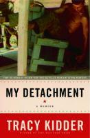 My Detachment, A Memoir