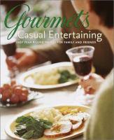 Gourmet's Casual Entertaining
