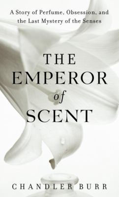 Cover image for The Emperor of Scent