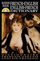 Random House French-English, English-French Dictionary