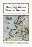 The Random House Compact Atlas of World History