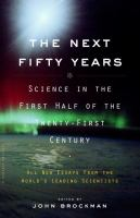 The Next Fifty Years