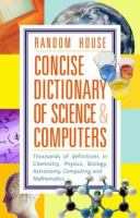 Random House Concise Dictionary of Science & Computers