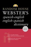 Random House Webster's Spanish-English, English-Spanish Dictionary