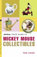 Official Price Guide to Mickey Mouse Collectibles