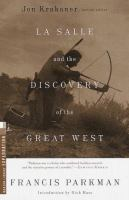 La Salle and the Discovery of the Great West