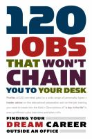 120 Jobs That Won't Chain You to your Desk