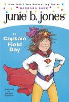 Junie B. Jones Is Captain Field Day