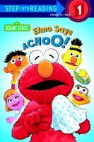 Elmo Says, Achoo!