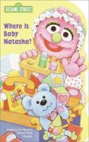 Where Is Baby Natasha?
