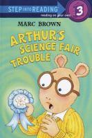 Arthur's Science Fair Trouble
