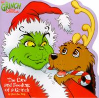 The Care and Feeding of A Grinch
