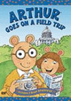 Arthur Goes on A Field Trip