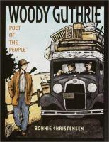 Woody Guthrie, Poet of the People